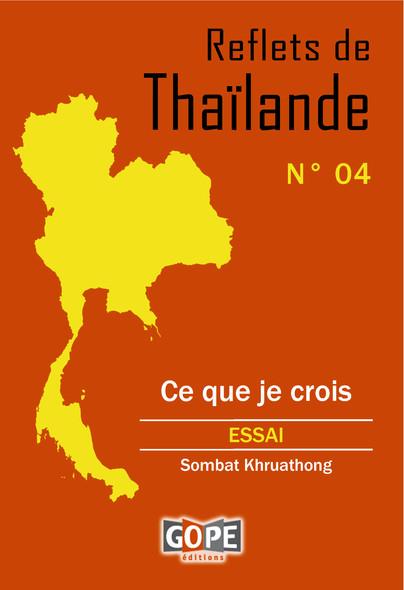 Reflets de Thaïlande N°4 : Ce que je crois