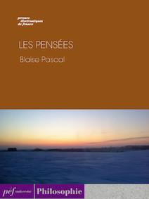 Les Pensées | Pascal, Blaise