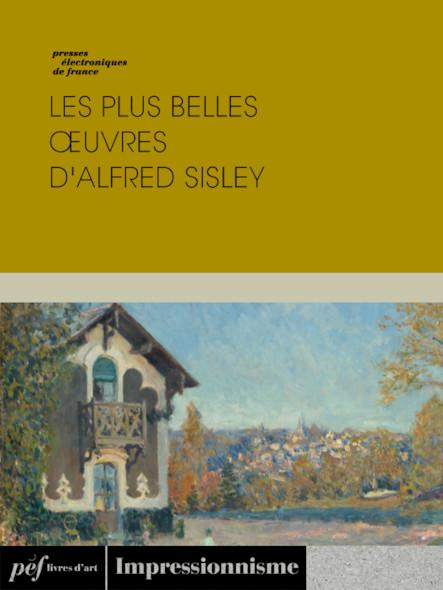 Les plus belles œuvres d'Alfred Sisley