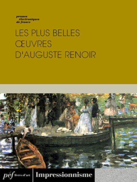 Les plus belles œuvres d'Auguste Renoir
