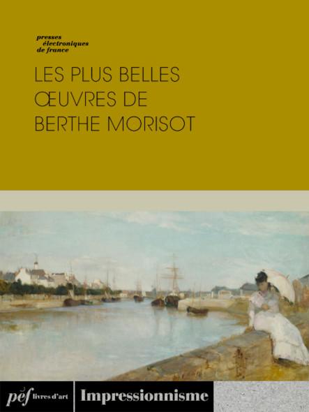Les plus belles œuvres de Berthe Morisot