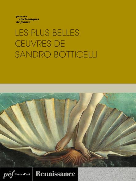 Les plus belles œuvres de Botticelli