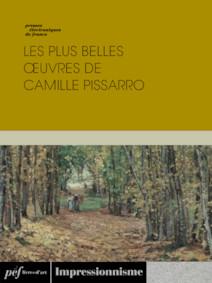 Les plus belles oeuvres de Camille Pissarro | Collectif