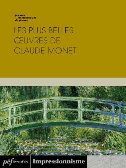 Les plus belles œuvres de Claude Monet