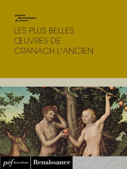 Les plus belles œuvres de Cranach l'Ancien