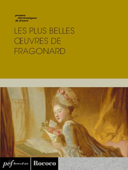 Les plus belles œuvres de Fragonard