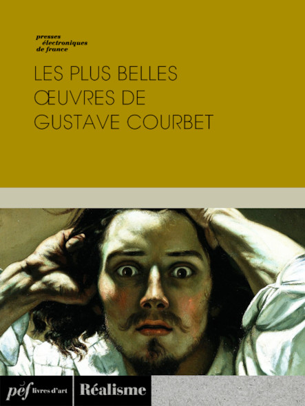 Les plus belles œuvres de Gustave Courbet