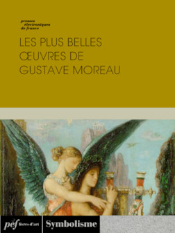 Les plus belles oeuvres de Gustave Moreau | Collectif