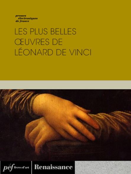 Les plus belles œuvres de Léonard de Vinci