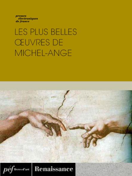 Les plus belles œuvres de Michel-Ange