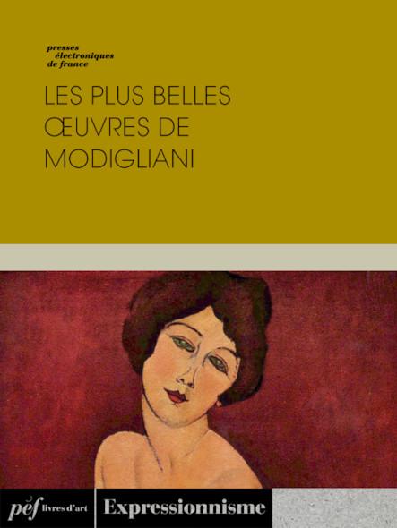Les plus belles œuvres de Modigliani