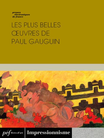 Les plus belles œuvres de Paul Gauguin