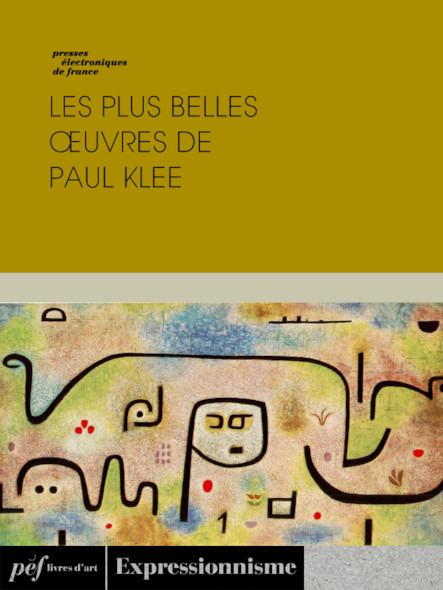Les plus belles œuvres de Paul Klee
