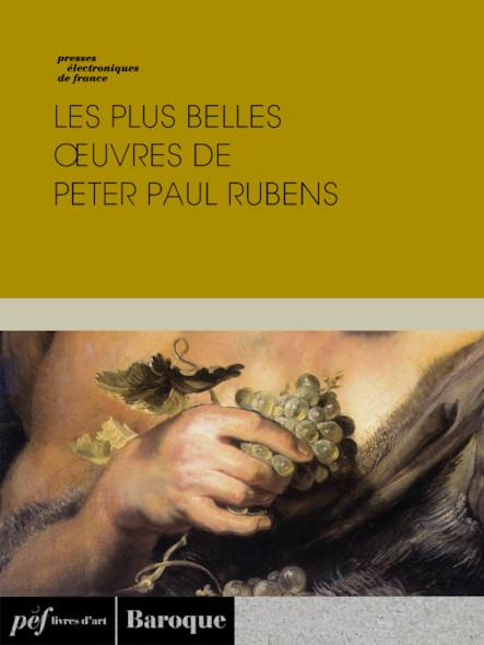 Les plus belles œuvres de Peter Paul Rubens