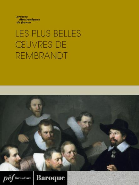 Les plus belles œuvres de Rembrandt
