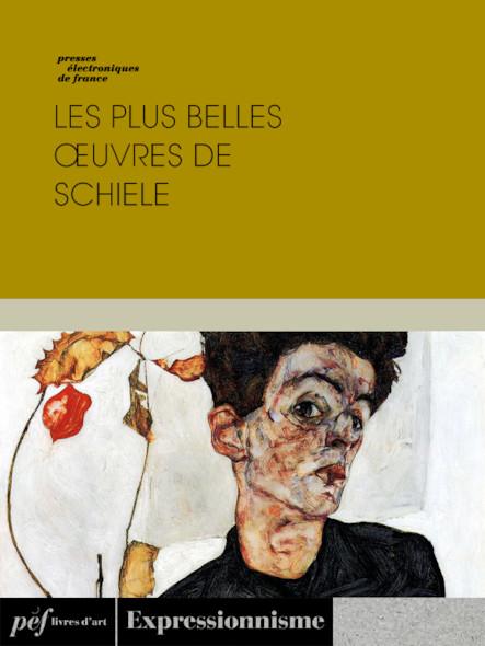 Les plus belles œuvres de Schiele