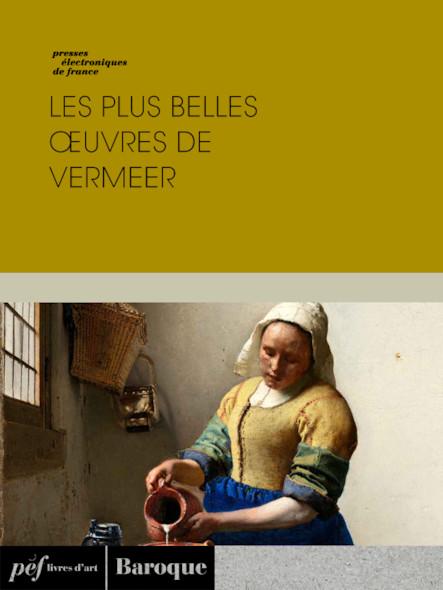 Les plus belles œuvres de Vermeer