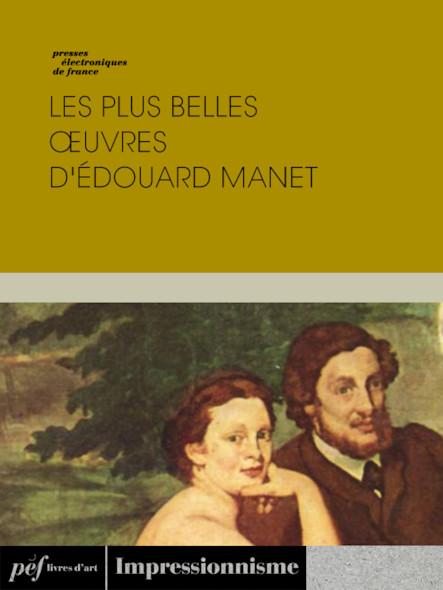 Les plus belles œuvres d'Édouard Manet