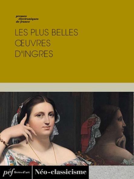 Les plus belles œuvres d'Ingres