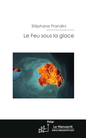 Le feu sous la glace