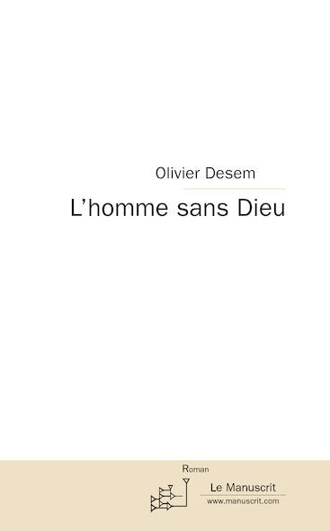 L'HOMME SANS DIEU