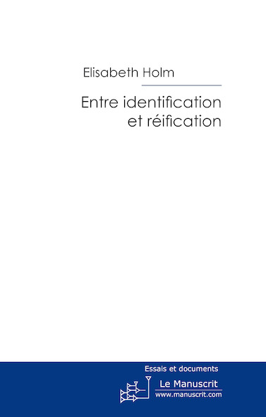 Entre identification et réification