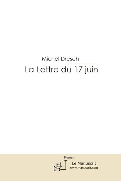 La lettre du 17 juin