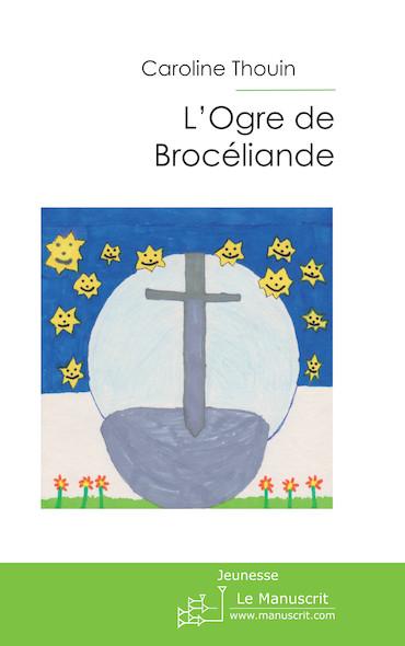 L'OGRE de Brocéliande