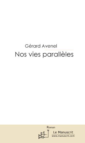 Nos vies parallèles
