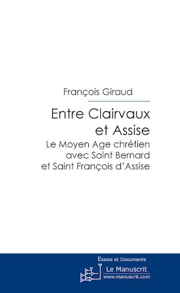 Entre Clairvaux et Assise