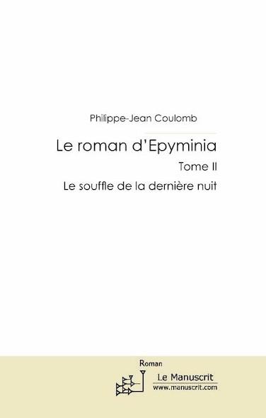 Le roman d'Epyminia tome II