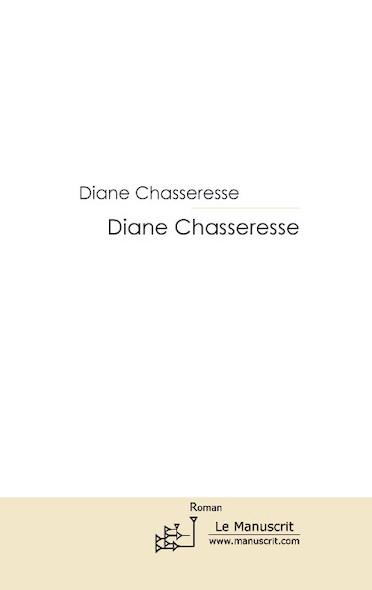 Diane Chasseresse