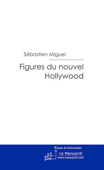 Figures du nouvel Hollywood