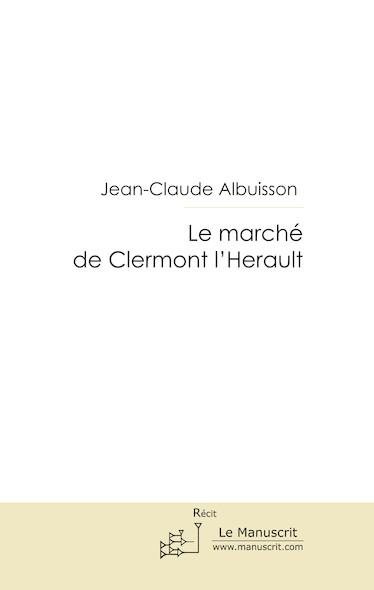 Le marché de Clermont l'Herault