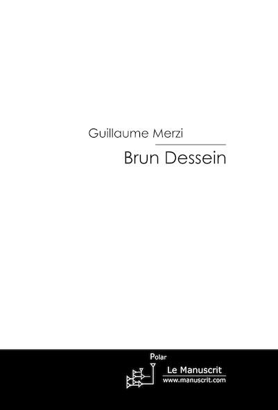 Brun Dessein