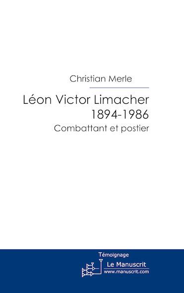 Léon, Victor Limacher 1894-1986