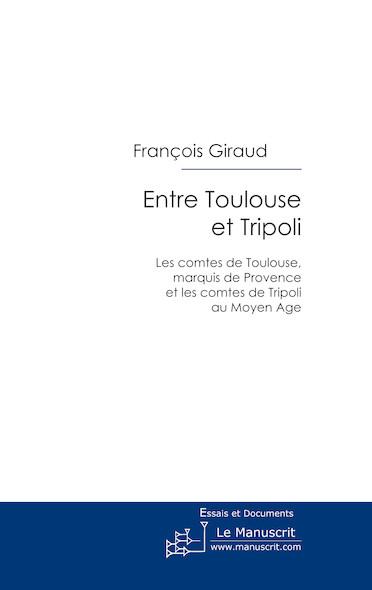Entre Toulouse et Tripoli