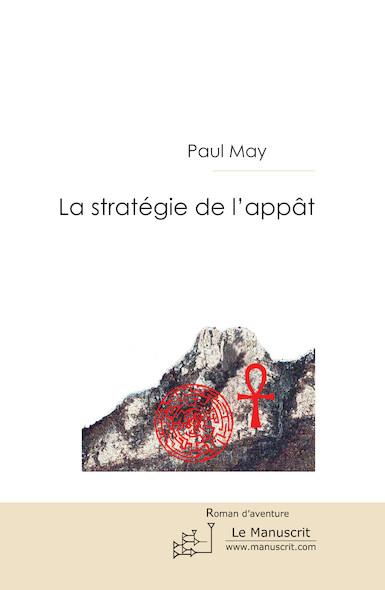 La Stratégie de l'Appât