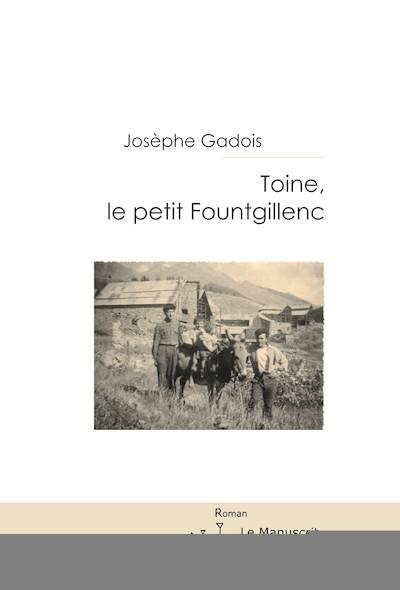 Toine, le petit Fountgillenc
