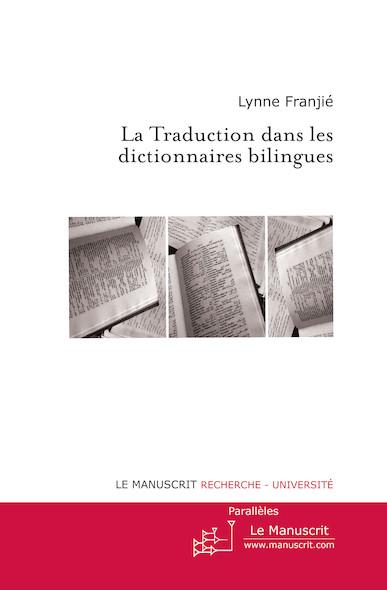 La Traduction dans les dictionnaires bilingues