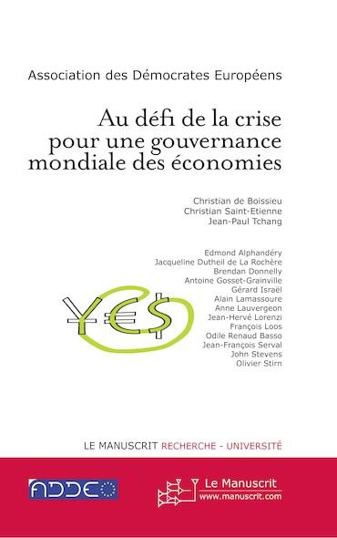 Au défi de la crise pour une gouvernance mondiale des économies