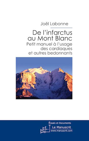 De l'infarctus au Mont Blanc