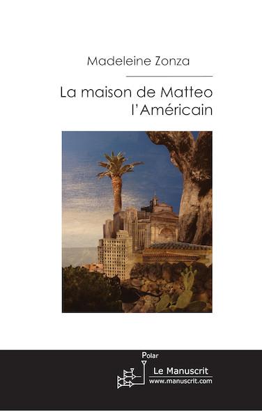 La maison de Matteo l'Américain