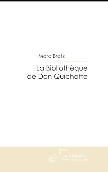 La Bibliothèque de Don Quichotte