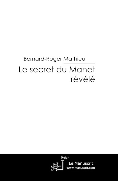 Le secret du Manet révélé
