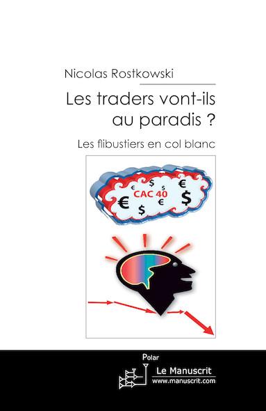 Les traders vont-ils au paradis?