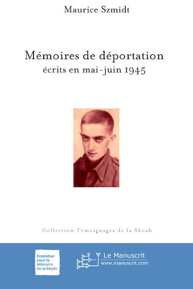 Mémoire de déportation écrites en mai-juin 1945