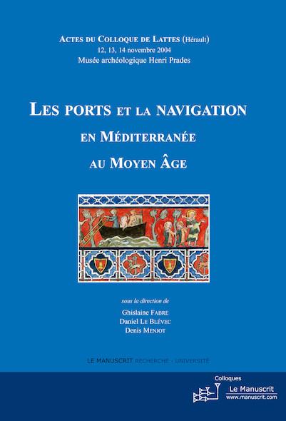 Les ports et la navigation en méditerranée au moyen-âge
