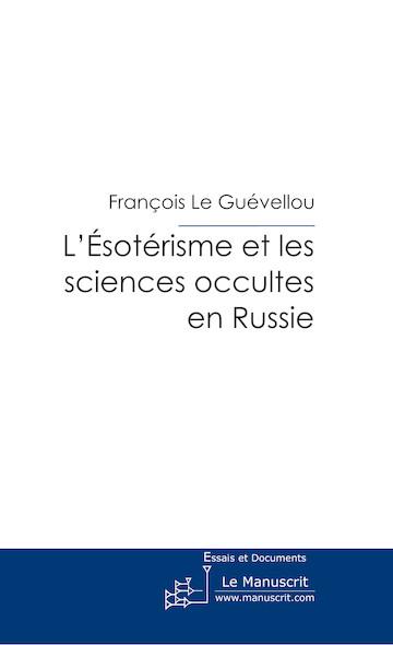 L'Ésotérisme et les sciences occultes en Russie