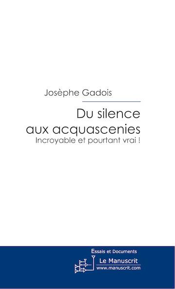 Du silence aux Acquascenies